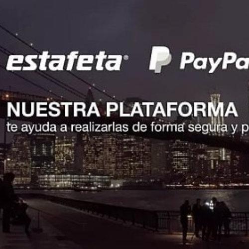 """Se lanzara plataforma """"Envía con Estafeta y PayPal"""""""